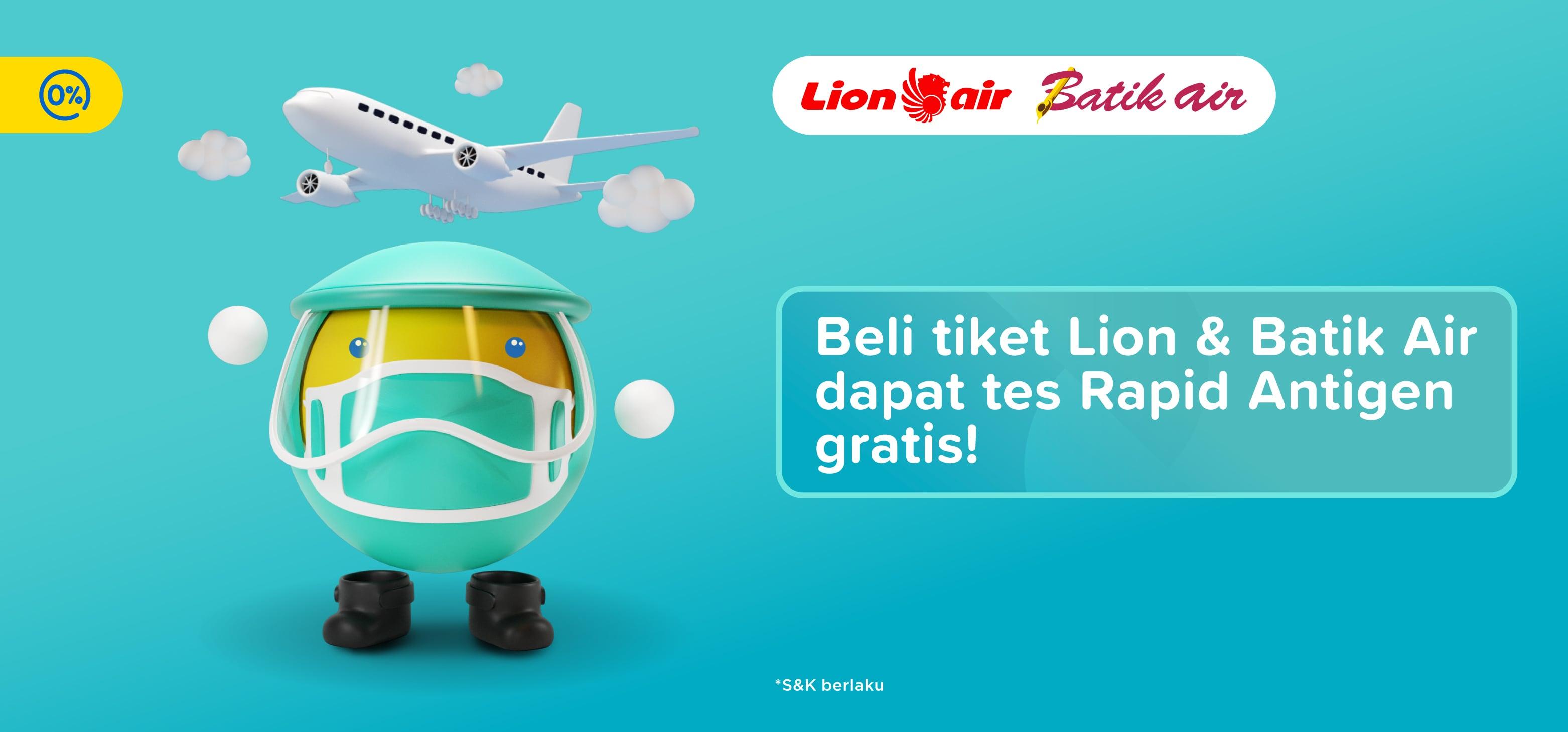 Pesan Tiket Lion Air Batik Air Gratis Tes Rapid Antigen Tiket Com