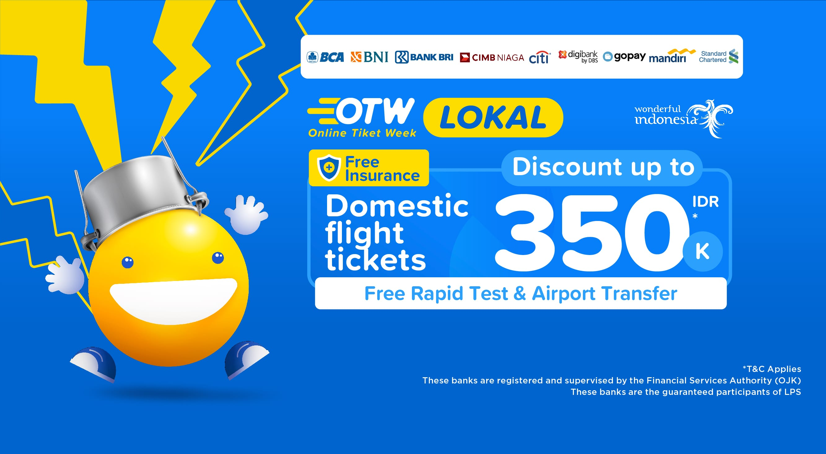⚡ OTW Lokal flight discount up to 350,000 IDR ⚡