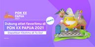 Dukung atlet favoritmu di PON XX PAPUA 2021