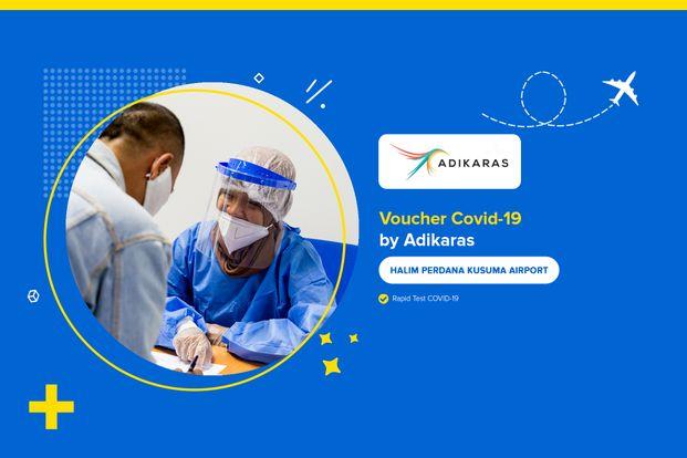 COVID-19 Rapid / Swab Antigen Test by Adikaras (Bandara Halim Perdanakusuma)