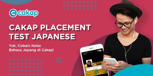 Kelas Bahasa Jepang & Test Penempatan Online Oleh Cakap