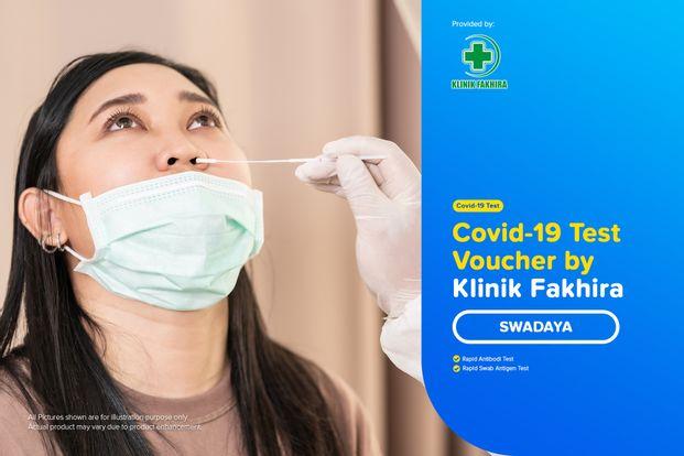 COVID-19 Rapid / Swab Antigen / PCR Test by Klinik Fakhira - Swadaya