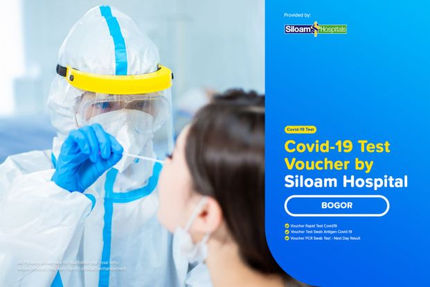COVID-19 Rapid / PCR / Swab Antigen Test by Siloam Hospitals Bogor