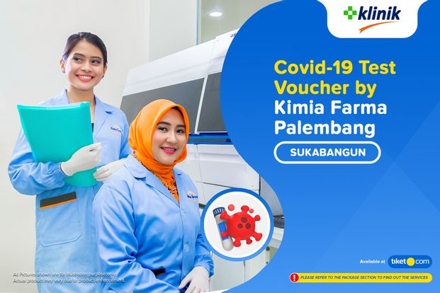 COVID-19 Rapid Antibodi / Swab Antigen Test By Klinik Kimia Farma Sukabangun - Palembang