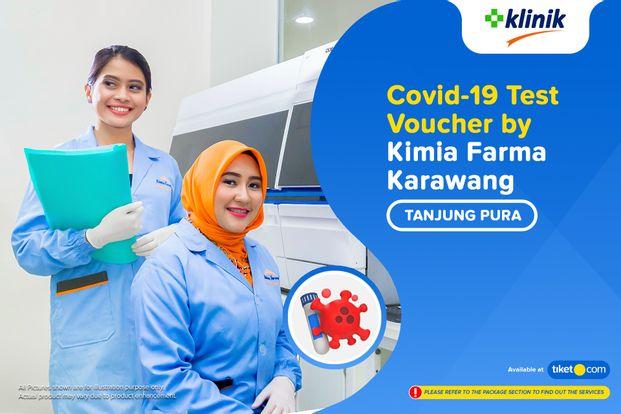 COVID-19 Rapid Antibodi / Swab Antigen Test by Klinik Kimia Farma Tanjung Pura - Karawang