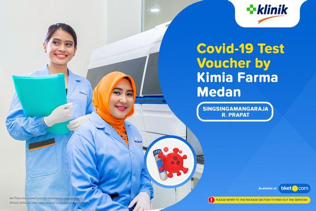 COVID-19 Rapid Antibodi / Swab Antigen Test By Klinik Kimia Farma Sisingamangaraja Rantau Prapat - Medan