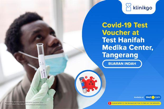 COVID-19 Rapid / PCR / Swab Antigen Test Hanifah Medika Center by Klinikgo
