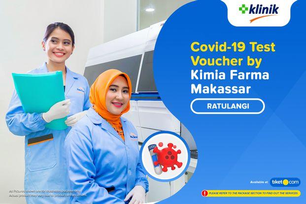COVID-19 Rapid Antibodi / Swab Antigen Test By Klinik Kimia Farma Ratulangi - Makassar