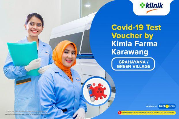COVID-19 Rapid Antibodi / Swab Antigen Test by Klinik Kimia Farma Grahayana / Green Village - Karawang