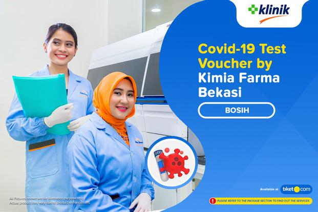 COVID-19 Rapid Antibodi / Swab Antigen Test By Klinik Kimia Farma Bosih - Bekasi