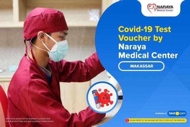 COVID-19 Rapid / PCR / Swab Antigen Test by Naraya Medical Center - Makassar