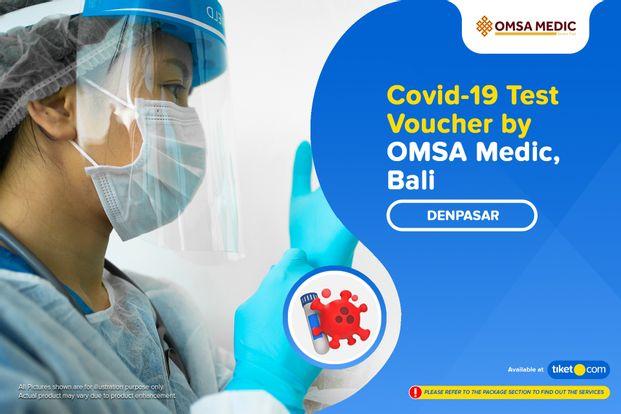COVID-19 Rapid / PCR / Swab Antigen Test by OMSA Medic Denpasar
