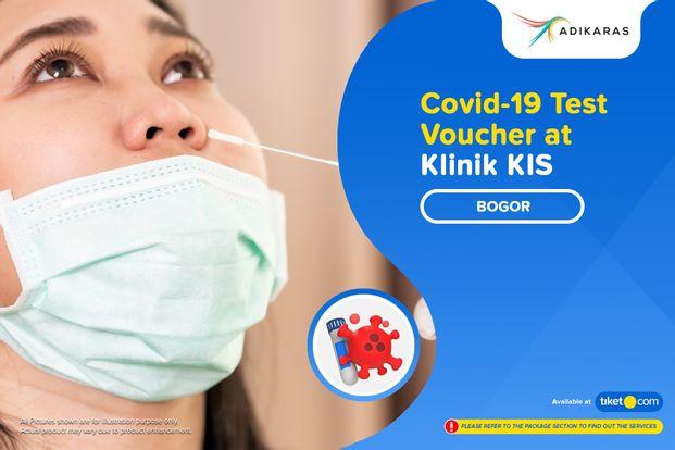 COVID-19 Rapid / PCR / Swab Antigen Test Bogor by Adikaras ( Klinik KIS )
