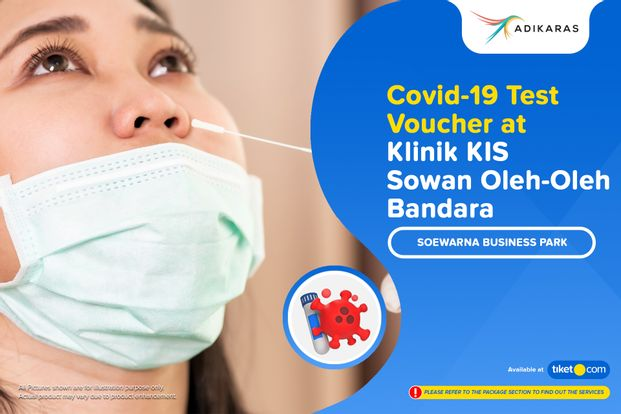 COVID-19 Rapid / PCR / Swab Antigen Test  Klinik KIS - Soekarno Hatta International Airport