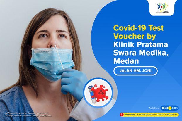 COVID-19 Rapid / Swab Antigen Test by Klinik Pratama Swara Medika