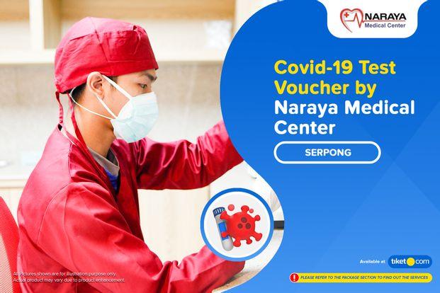 COVID-19 Rapid / PCR / Swab Antigen Test by Naraya Medical Center - Serpong