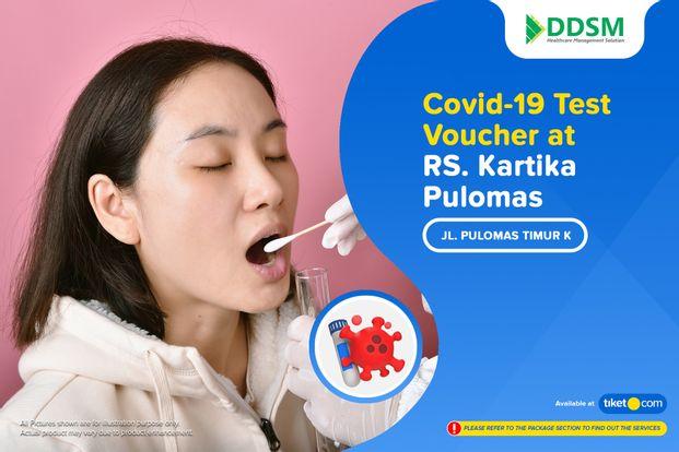 COVID-19 Rapid / PCR / Swab Antigen Test by RS. Kartika Pulomas