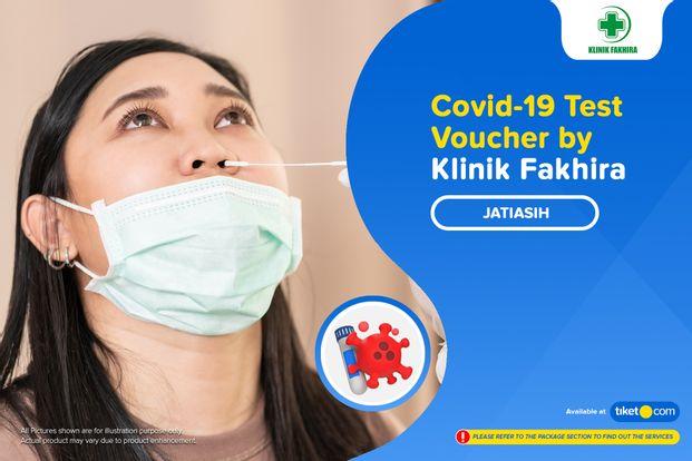 COVID-19 Rapid / Swab Antigen / PCR Test by Klinik Fakhira - Jatiasih