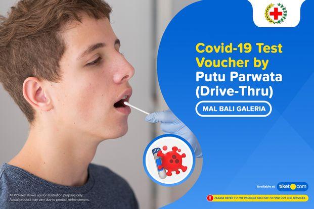 COVID-19 Rapid / Swab Antigen Test by Drive-Thru MBG by Klinik Putu Parwata