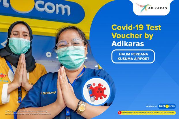 COVID-19 Rapid / Swab Antigen / PCR Test by Adikaras (Bandara Halim Perdanakusuma)