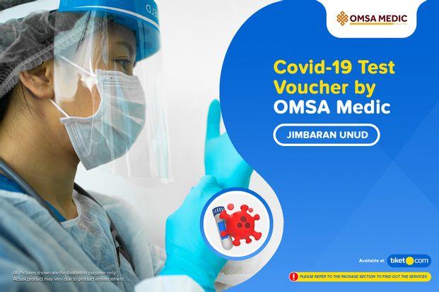 COVID-19 Rapid / PCR / Swab Antigen Test by OMSA Medic Jimbaran UNUD