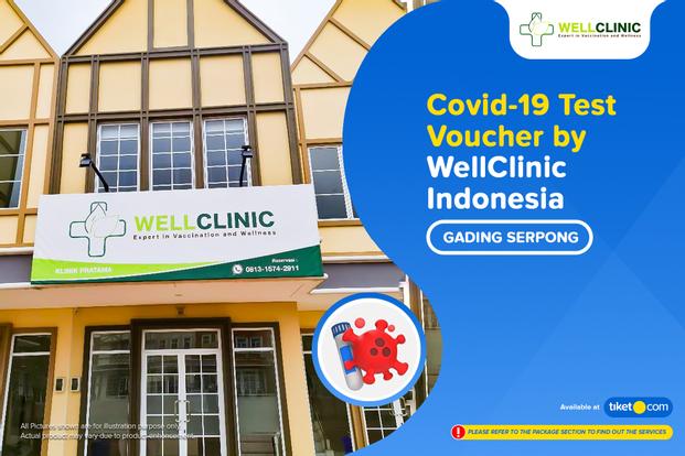 COVID-19 Rapid / PCR / Swab Antigen Test by WellClinic Indonesia