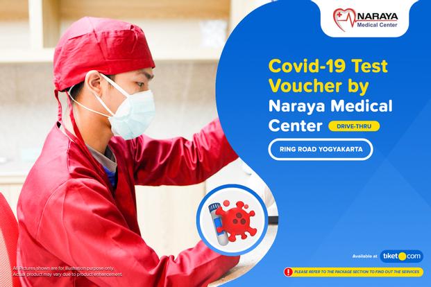COVID-19 Rapid / PCR / Swab Antigen Test by Naraya Medical Center - Drive Thru Ring Road Yogyakarta