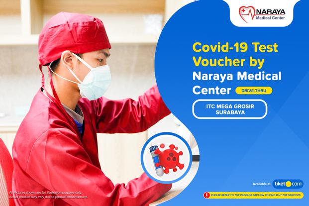 COVID-19 Rapid / PCR / Swab Antigen Test by Naraya Medical Center - Drive-Thru ITC Mega Grosir Surabaya