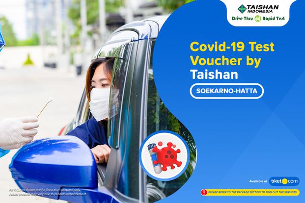 COVID-19  Rapid / PCR / Swab Antigen Test at Taishan Drive Thru,  Soekarno Hatta