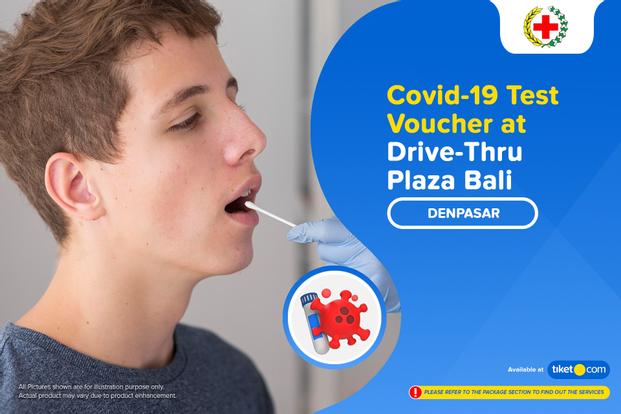 COVID-19 Rapid / Swab Antigen Test Drive-Thru Plaza Bali by Klinik Putu Parwata
