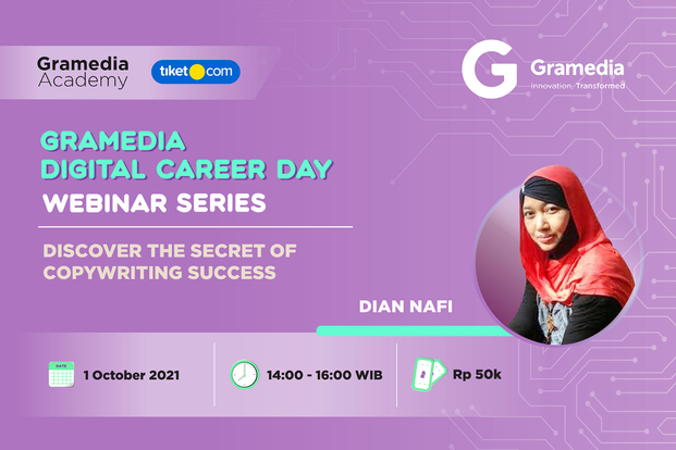 Discover the Secret of Copywriting Success with Dian Nafi by Gramedia Academy