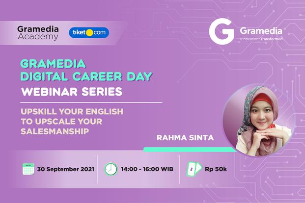 Upskill Your English to Upscale Your Salesmanship with Rahma Sinta by Gramedia Academy