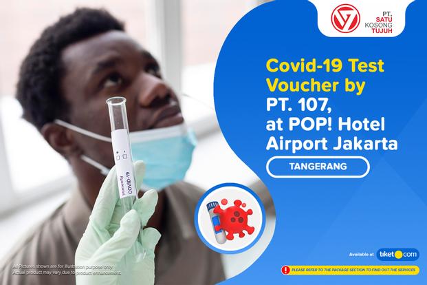 COVID-19 Rapid Antibodi / PCR / Swab Antigen Test by PT 107 - Soekarno Hatta
