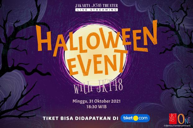JKT48 Halloween Event  – 31 Oktober (Pukul 18.30)