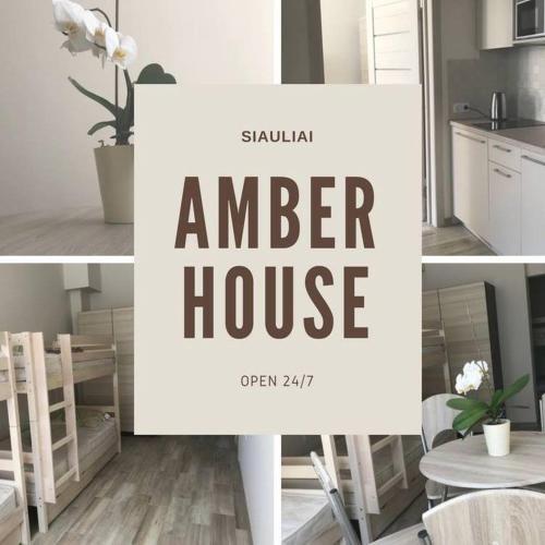 Amber House, Šiaulių
