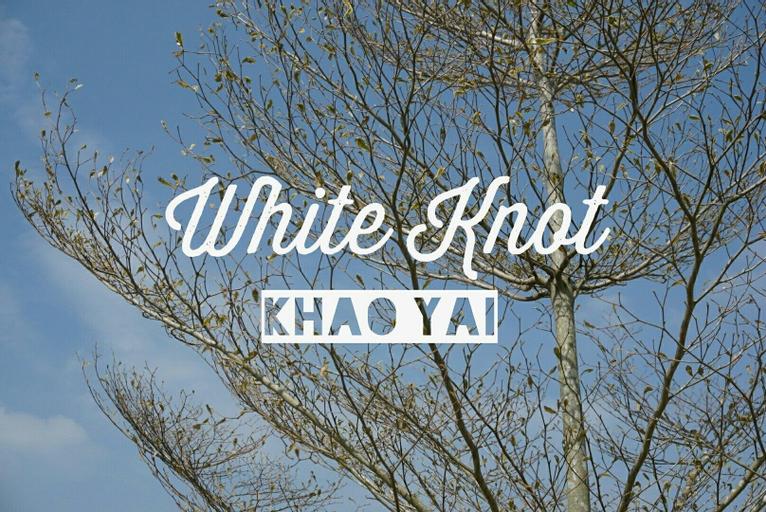 White Knot Khao Yai, Pak Chong