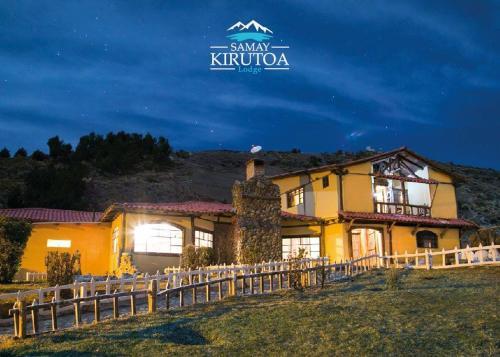 Samay Kirutoa Lodge, Pujilí