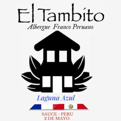 Albergue Franco-Peruano El Tambito, San Martín