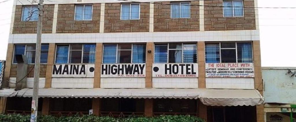 Maina Highway Hotel, Manyatta