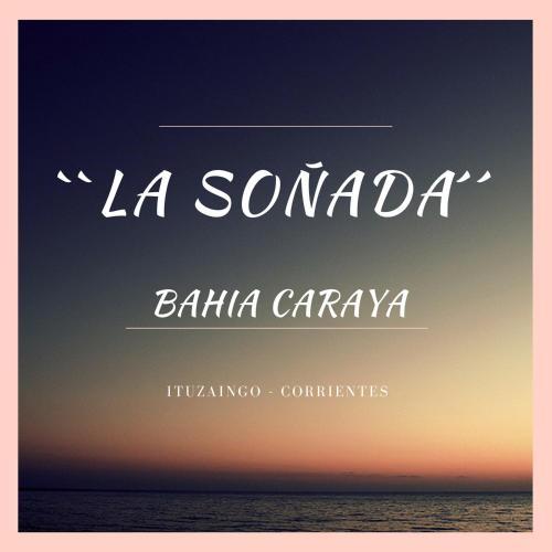 La Sonada, Ituzaingó