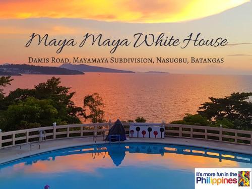 Maya Maya Whitehouse, Nasugbu