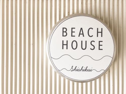 BEACH HOUSE shishikui, Kaiyō