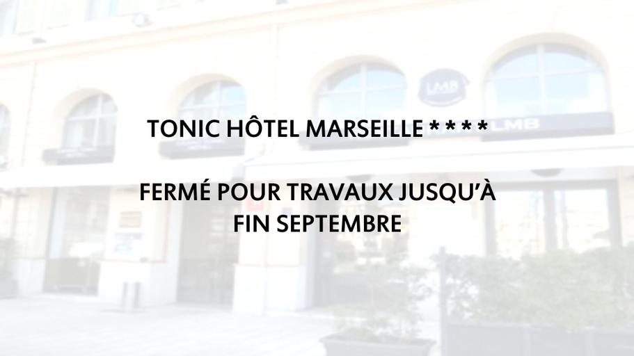 Grand Tonic Marseille Hotel, Bouches-du-Rhône