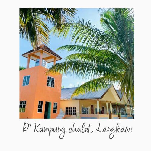 D'KAMPUNG CHALET, Langkawi